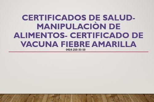 Certificados De Salud, Fiebre Amarilla,permisos, Food Truck,