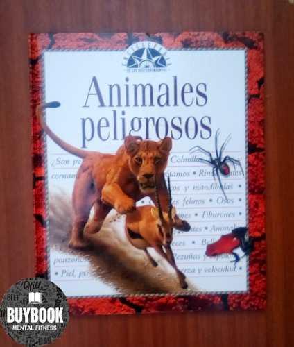 Libro Enciclopedia De Descubrimientos Animales Peligrosos
