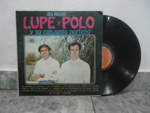 Lupe Y Polo Lp Dos Pasajes Vinil