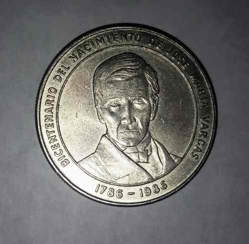 Moneda Bicentenario Nacimiento. Dr José María Vargas.
