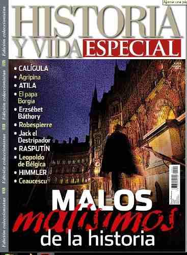 D - Historia Y Vida - Especial - Malos De La Historia