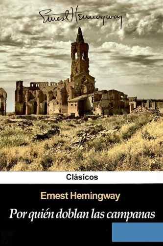 Libro: Por Quién Doblan Las Campanas - Ernest Hemingway