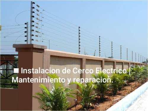 Instalación De Cerco Eléctrico | Mantenimiento Y