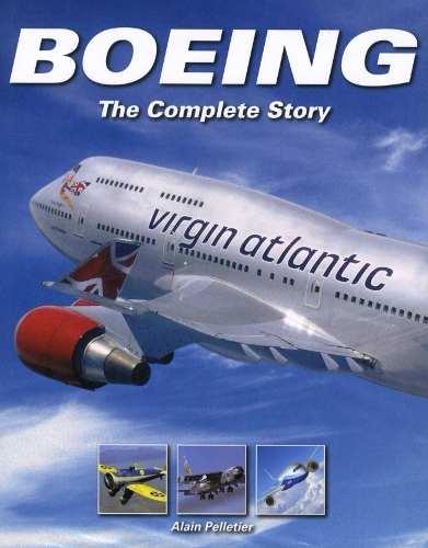 Aviones Boeing La Historia Completa Alain Pelletier