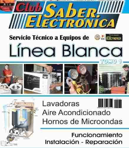Manual Servicio Técnico A Equipos De Línea Blanca,tomo 1 Y
