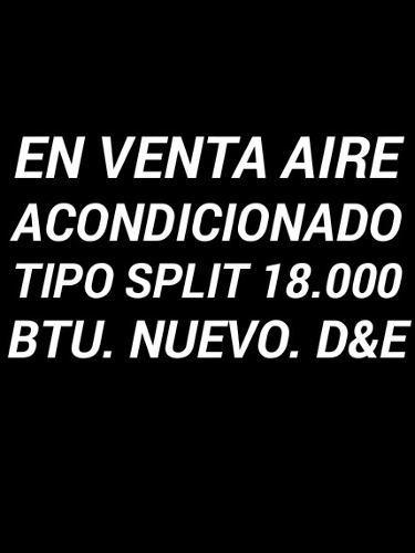 Aire Acondicionado Tipo Split 18.000 Btu