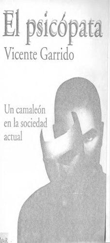 El Psicópata Vicente Garrido