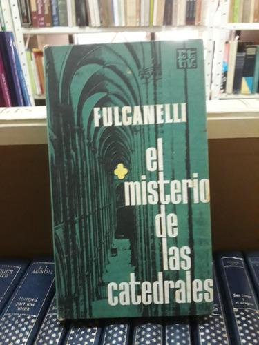 El Misterio De Las Catedrales Fulcanelli