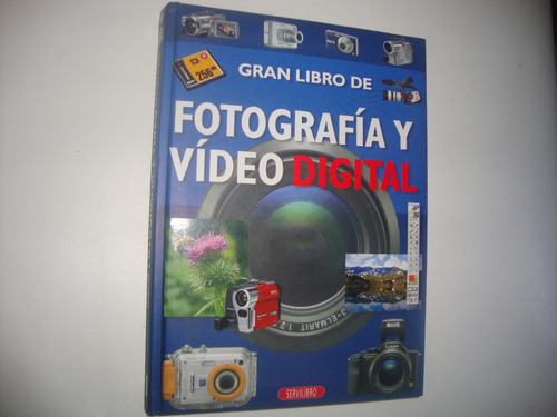 Gran Libro De Fotografia Y Video Digital.