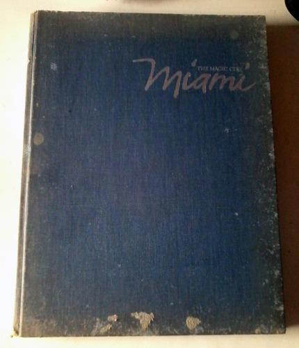 Libro Historia De Miami, 224 Paginas. Full Fotografías.