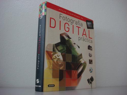 Libro Ilustrado Fotografía Digital Practica- Usado(2vrdes)