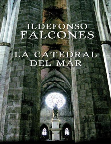 La Catedral Del Mar - Ildefonso Falcones - Pdf