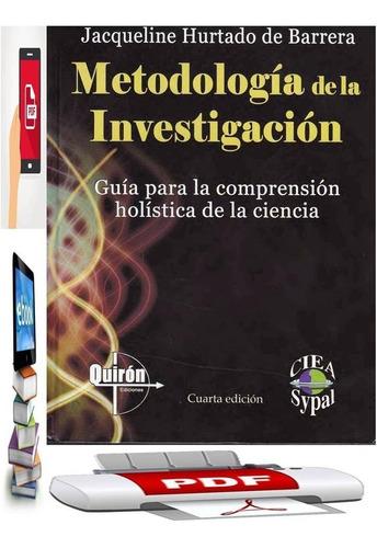 Metodología De La Investigación Holistica Pack 13 Libros