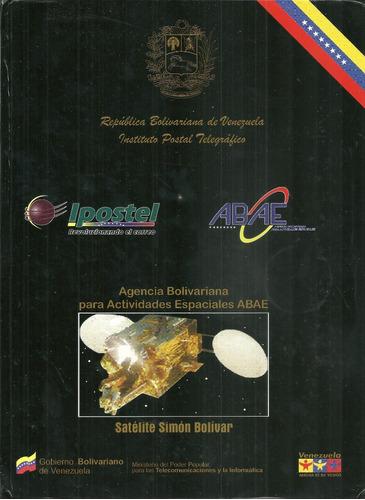 Album Filatelico Satelite Simon Bolivar (8d)
