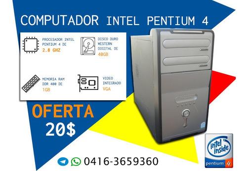 Computadora Pentium 4 1gb Ram
