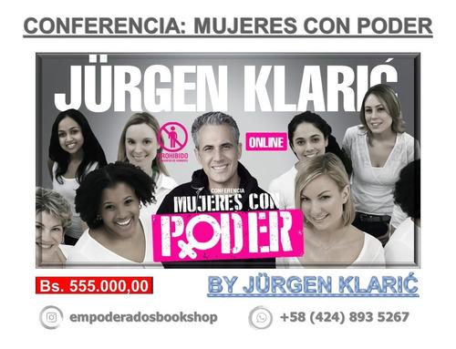 Conferencia: Mujeres Con Poder Por Jürgen Klaric