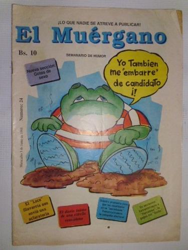 Lote De 4 Revistas De Humor: El Muergano, Semanario Fisico