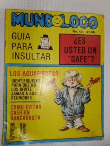 Revista De Coleccion- Mundoloco No. 40 - En Español
