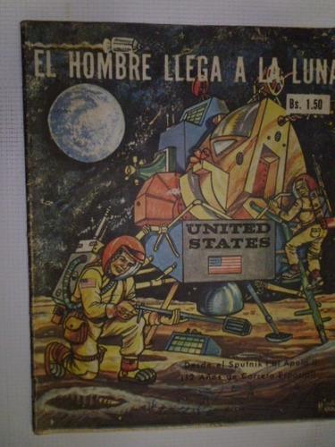 Revista - El Hombre Llega A La Luna -  En Fisico