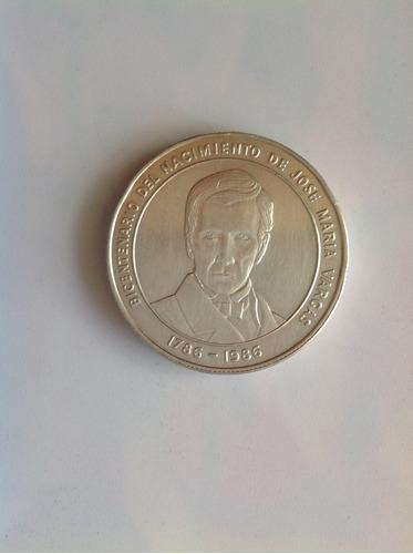 Moneda Bicentenario Del Nacimiento Del Dr José María