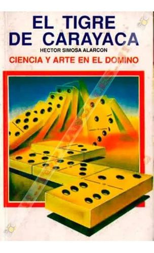 Dominó Tigre De Carayaca + El Juego De Truco + Extras *tm*