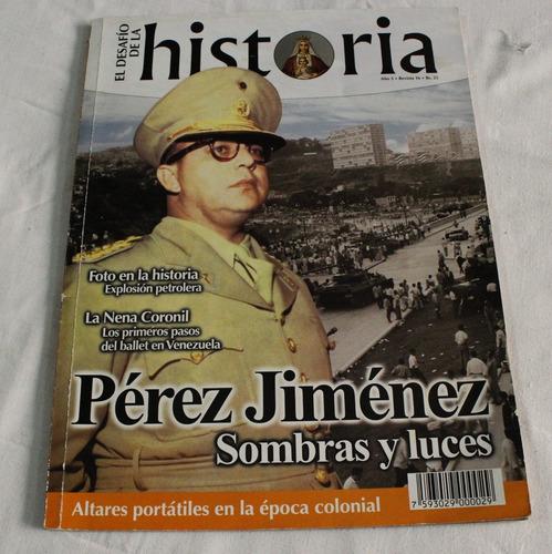 El Desafío De La Historia: Marcos Pérez Jiménez.