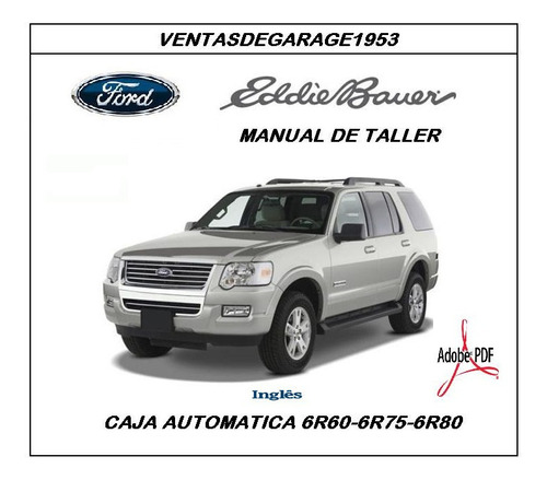 Ford Explorer Eddie Bauer 6r60/6r Manual Taller Caja