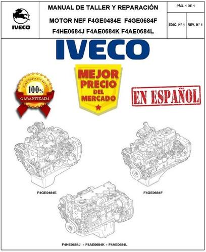 Manual De Mecánica Motor Iveco Nef (f4gee /684e)