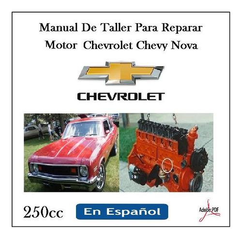 Manual Taller Para Reparar Motor 250 Chevrolet Cevy Nova Esp