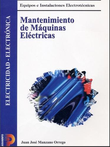 Pack Curso De Mant. Motores Electricos, Electrotecnia Y Elec