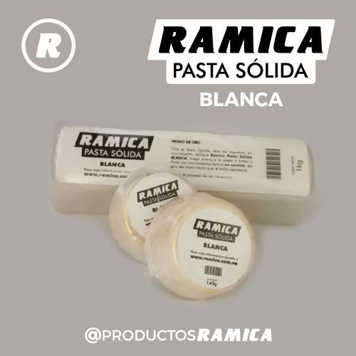 Pasta De Pulir Ramica 140g (6) Y 1kg (20) Oro, Acero, Cobre