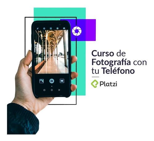Curso De Fotografia Con Tu Telefono
