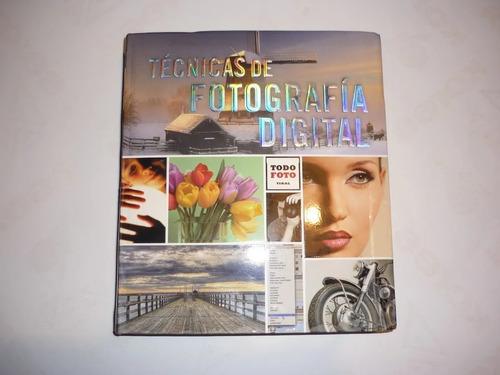 Libro Técnicas De Fotografía Digital Todo Foto Usado 10d