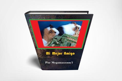 Libro Manual Acures Cobayos Conejillo De Indias. Valencia.