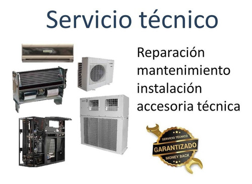 Servicio Tecnico Reparacion Mantenimiento Aire Acondicionado