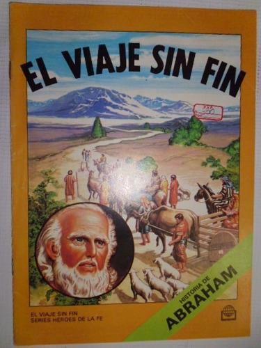 El Viaje Sin Fin, Historia De Abraham. Comic En Fisico