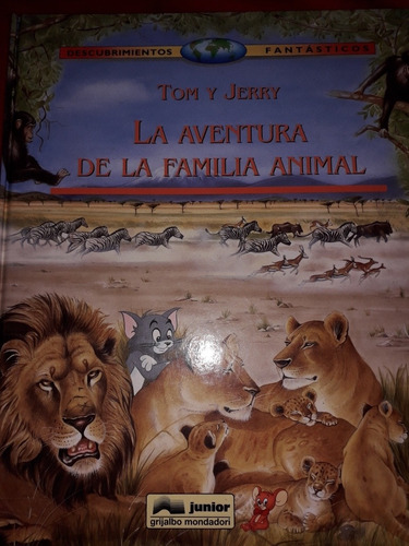 Libro Tom Y Jerry La Aventura De La Familia Animal