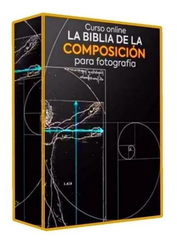 La Biblia De La Composición Para Fotografía + Regalo