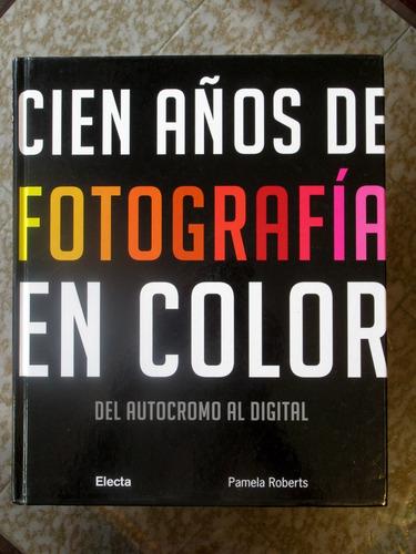 Libro Cien Años De La Fotografía En Color