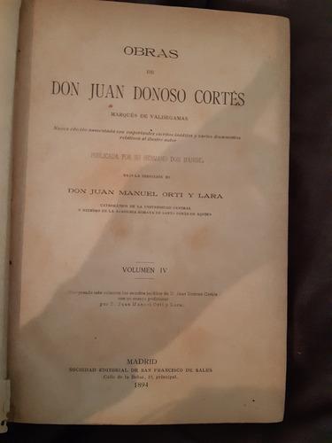 Obras De Don Juan Donoso Cortés Volume 4 Madrid
