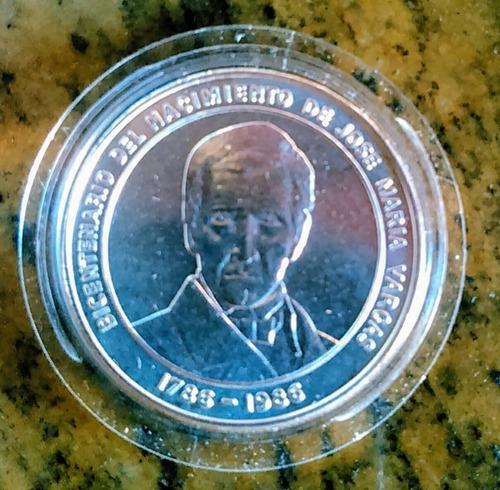 Moneda Conmemorativa Bicentenario Del Dr. Jose Maria Vargas