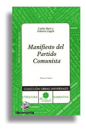 El Manifiesto Del Partido Comunista, Libro En Fisico Nuevo.